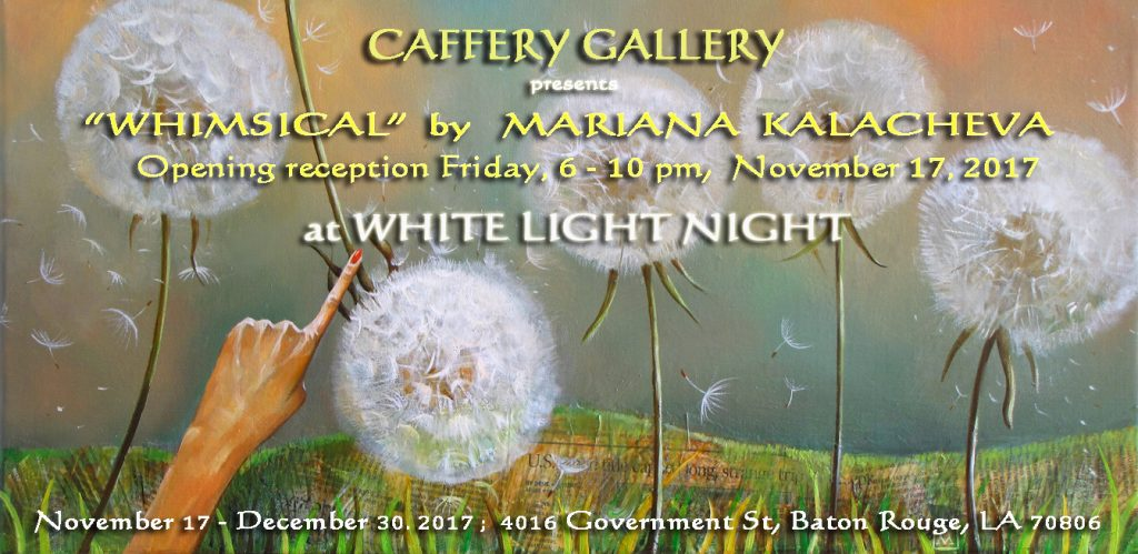 Whimsical in Caffery Gallery at White Light Night; Fine art paintings by Mariana Kalacheva